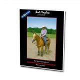 The Basic Principles of Western Riding - Why and How med Bob Mayhew